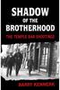 Kennerk, Barry - Shadow of the Brotherhood : The Temple Bar Shootings - PB - BRAND NEW