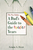 Brott, Armin A. / The New Father : A Dad's Guide to the Toddler Years (Large Paperback)