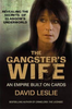 Leslie, David / The Gangster's Wife: An Empire Built on Cards (Large Paperback)