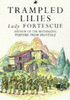 Fortescue, Winifred / Trampled Lilies (Large Paperback)