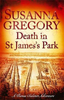 Gregory, Susanna / Death in St James's Park : 8