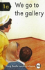Elia, Miriam / We Go To The Gallery