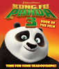 Kung Fu Panda 3 : Book of the Film (Children's Coffee Table)