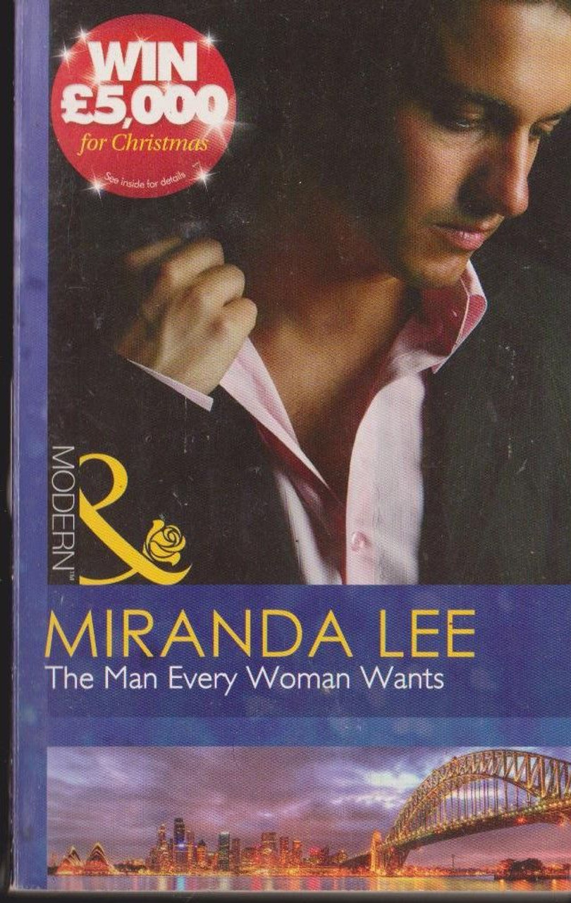 Mills & Boon / Modern / The Man Every Woman Wants