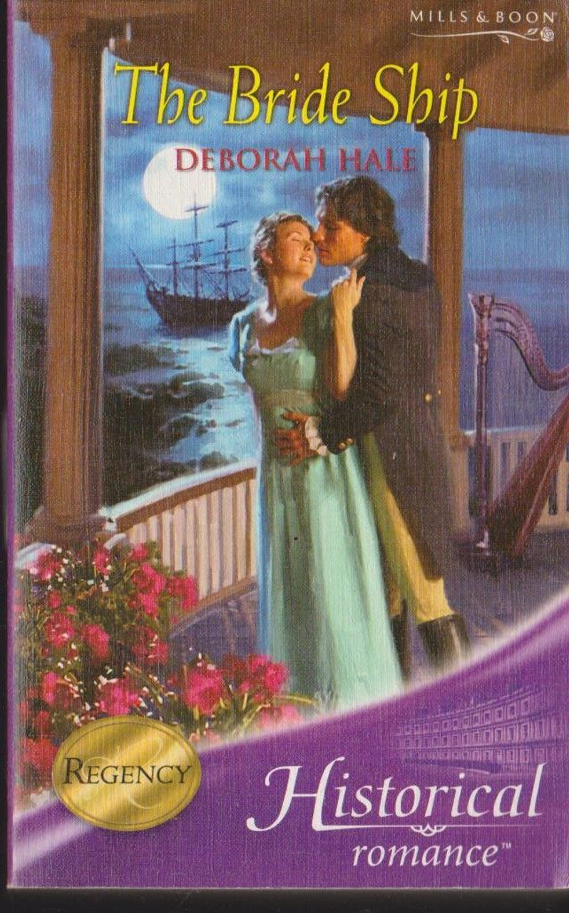 Mills & Boon / Historical / The Bride Ship