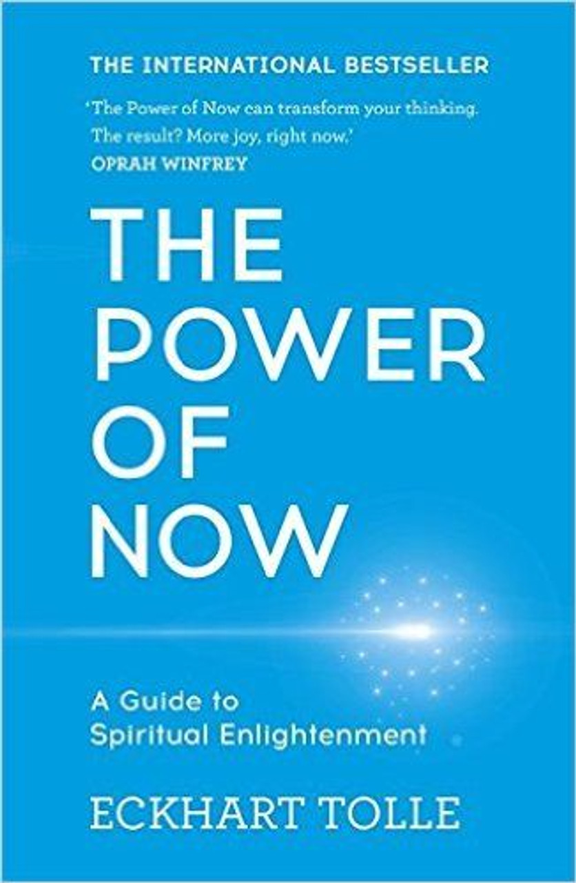 Tolle, Eckhart / The Power of Now: A Guide to Spiritual Enlightenment