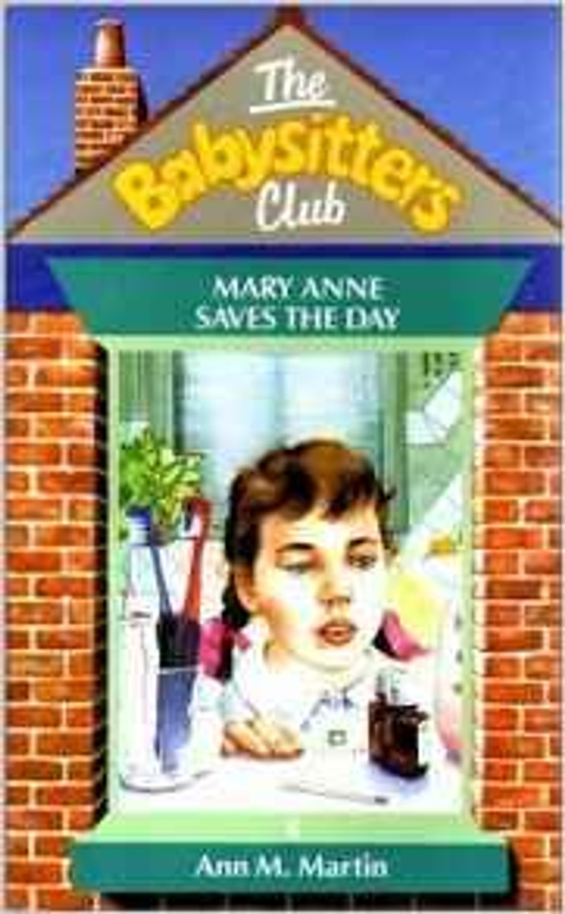Martin, Ann M. / The Babysitters Club: Mary Anne Saves the Day