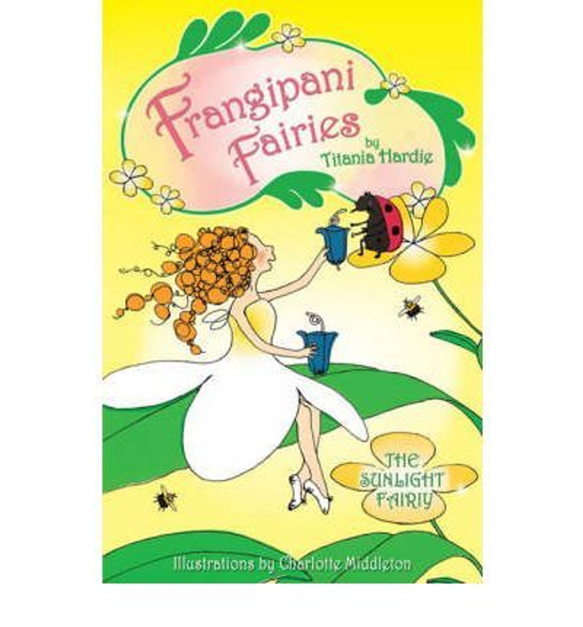 Hardie, Titania / Frangipani Fairies: The Sunlight Fairy