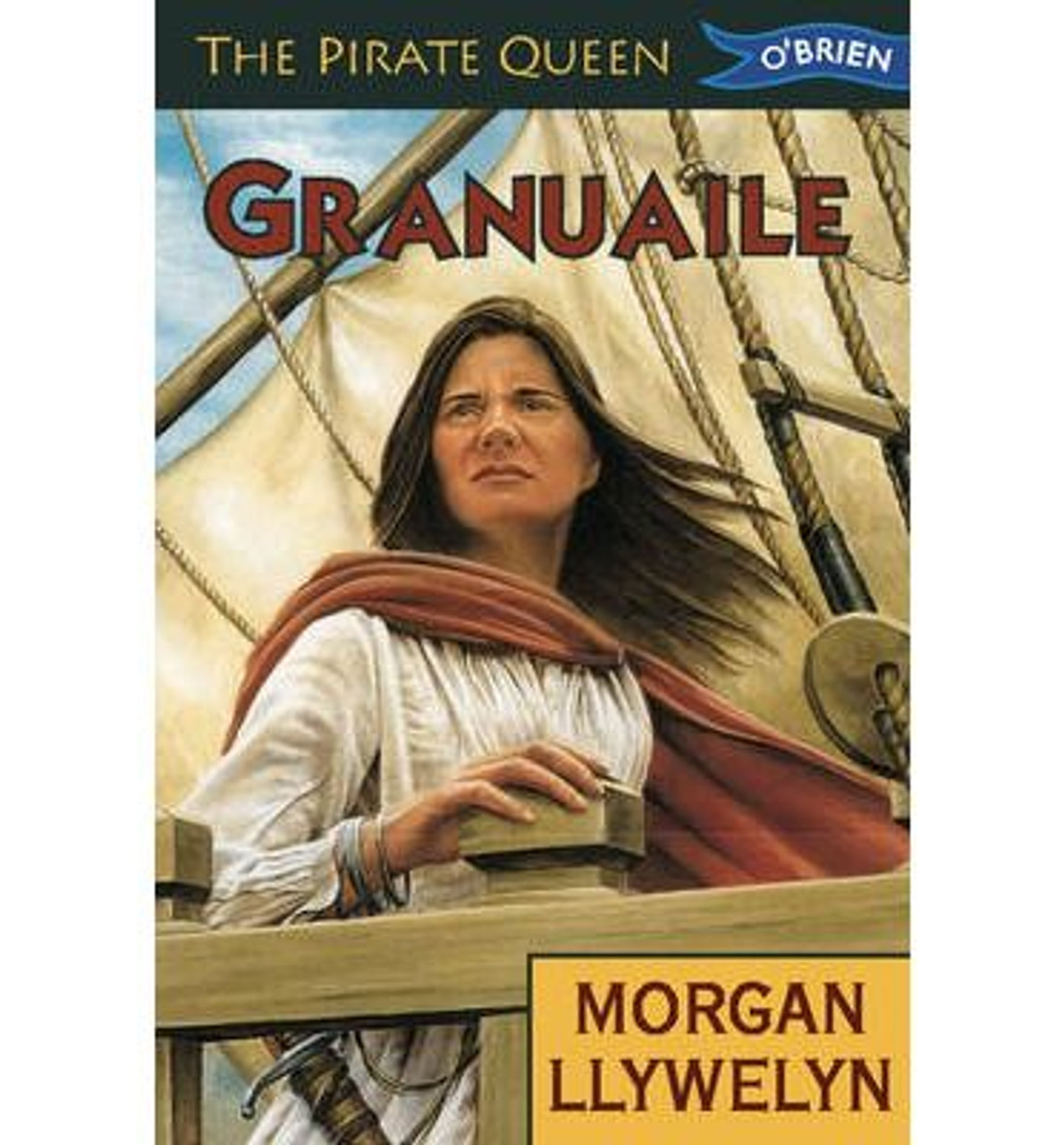 Llywelyn, Morgan / Granuaile: The Pirate Queen