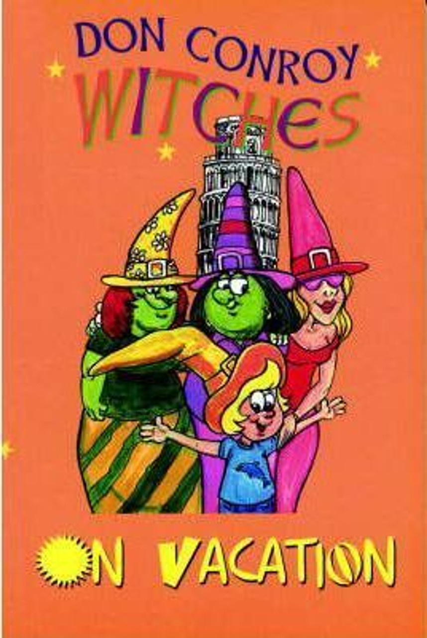 Conroy, Don / The Witches Go on Vacation