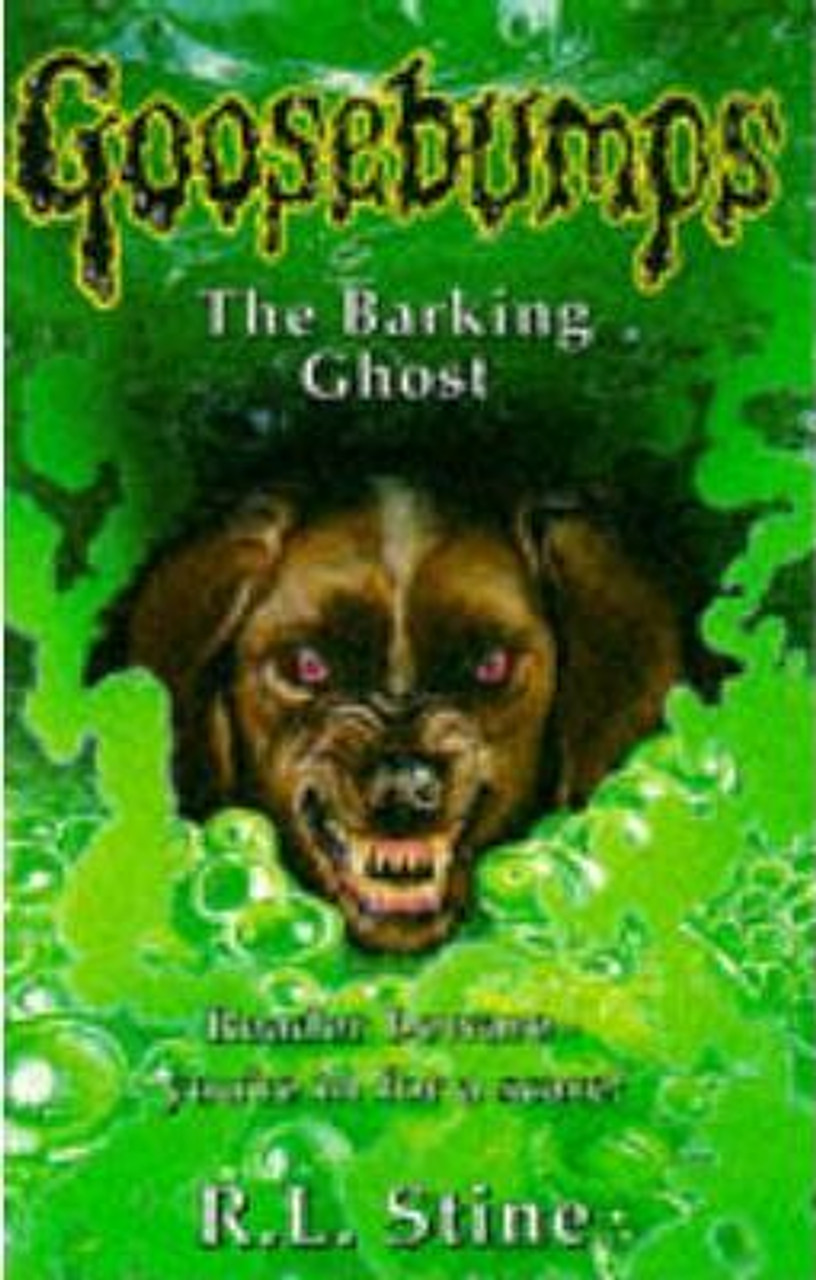 Stine, R.L. / Goosebumps: The Barking Ghost