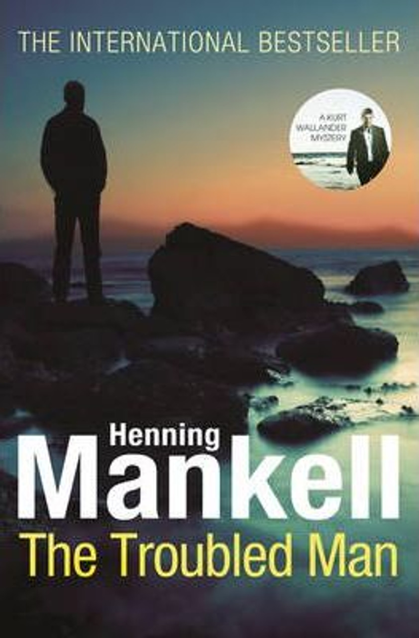 Mankell, Henning / The Troubled Man: A Kurt Wallander Mystery (Large Paperback)