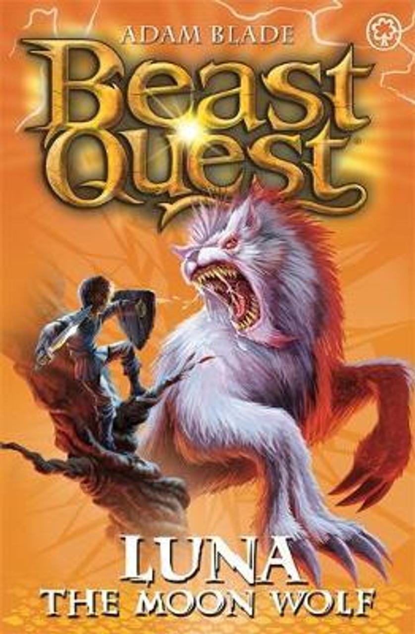 Blade, Adam / Beast Quest: Luna the Moon Wolf