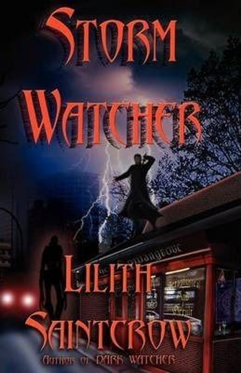 Saintcrow, Lilith / Storm Watcher (Medium Paperback)