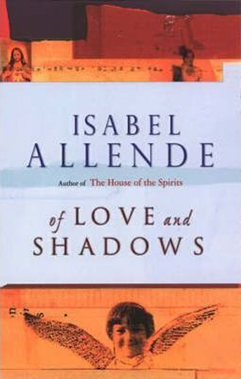 Allende, Isabel / Of Love And Shadows