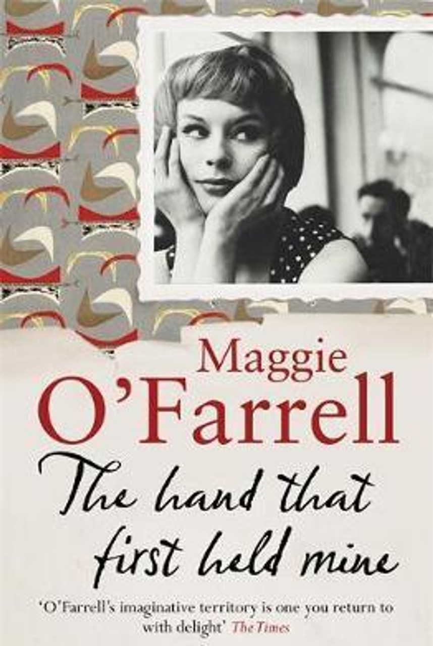 O'Farrell, Maggie / The Hand That First Held Mine (Large Paperback)