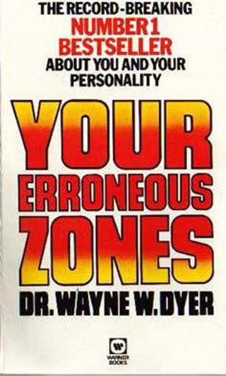 Dyer, Wayne W. / Your Erroneous Zones