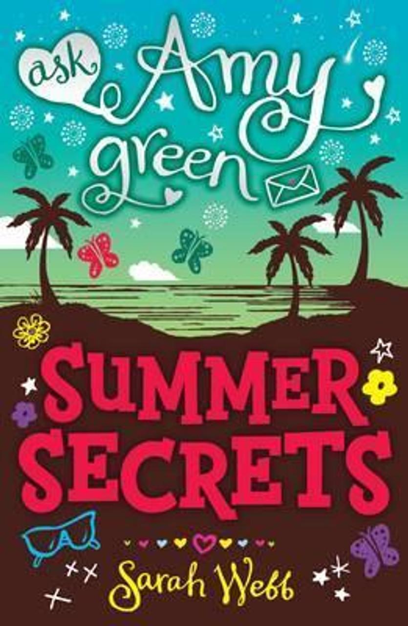 Webb, Sarah / Amy Green: Summer Secrets