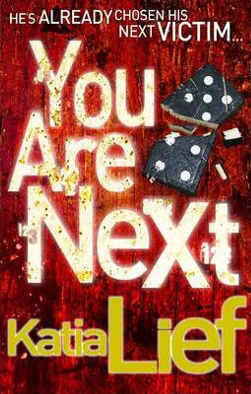 Lief, Katia / You Are Next