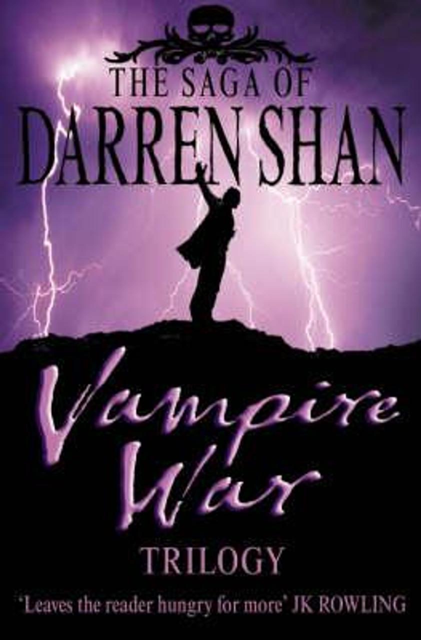 Shan, Darren / Vampire War Trilogy (Omnibus) ( Saga of Darren Shan Books 7, 8, 9 )