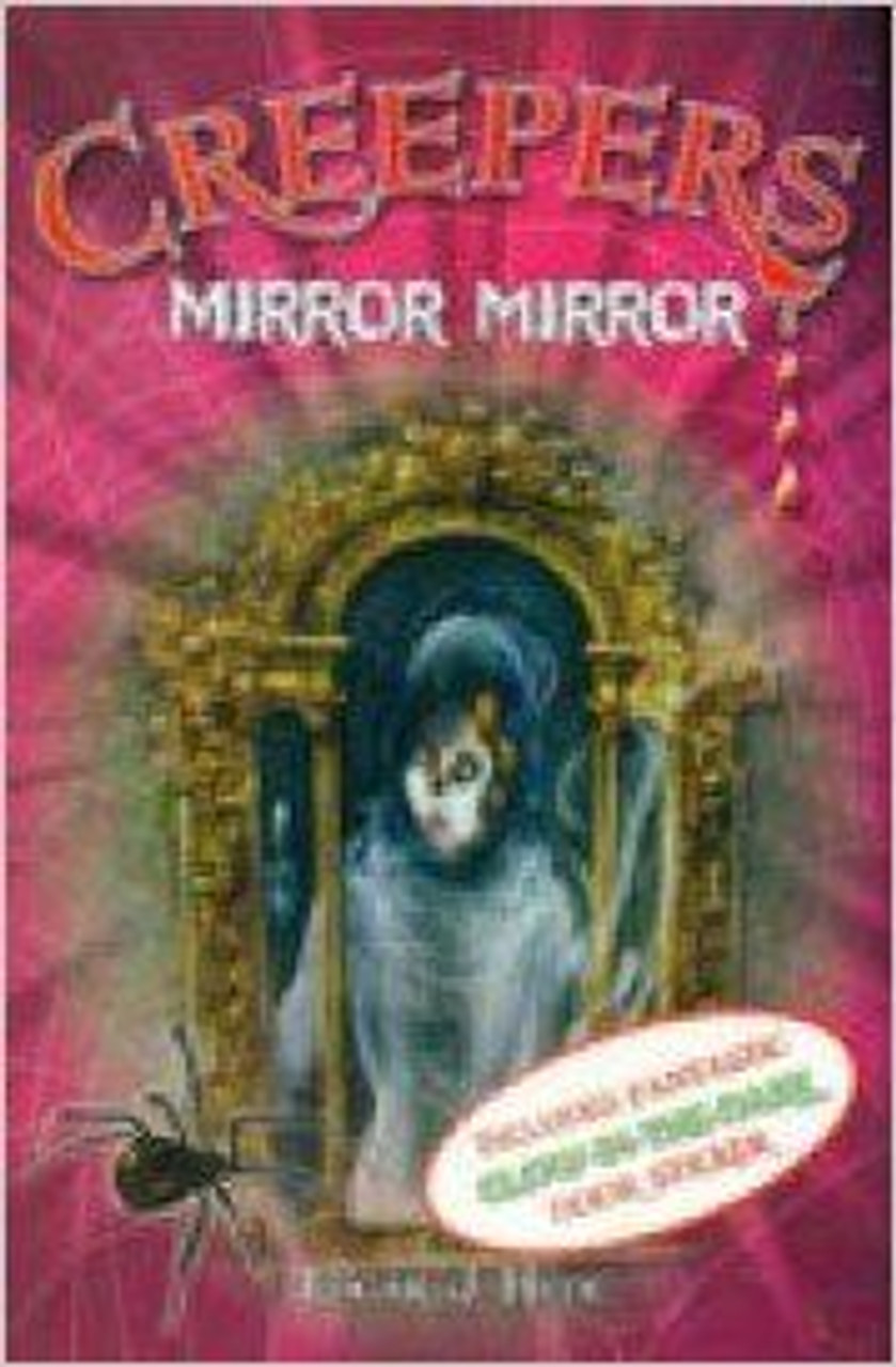 Hyde, Edgar J. / Creepers: Mirror Mirror
