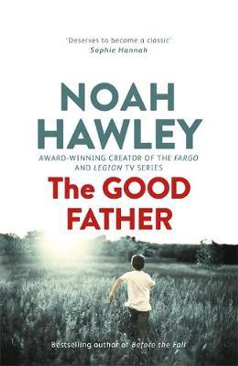 Hawley, Noah / The Good Father