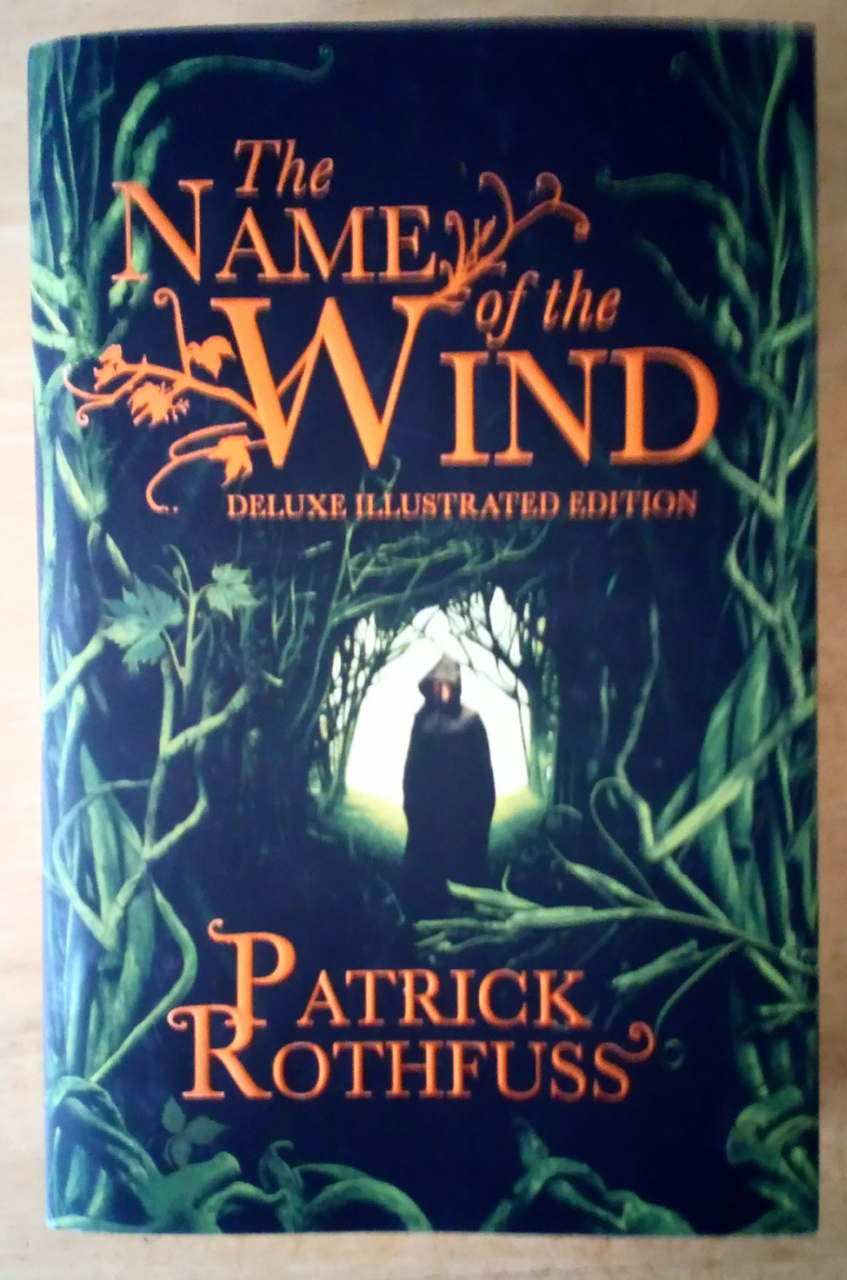 Rothfuss, Patrick - The Name of the Wind - HB 10th Anniversary Illustrated Edition