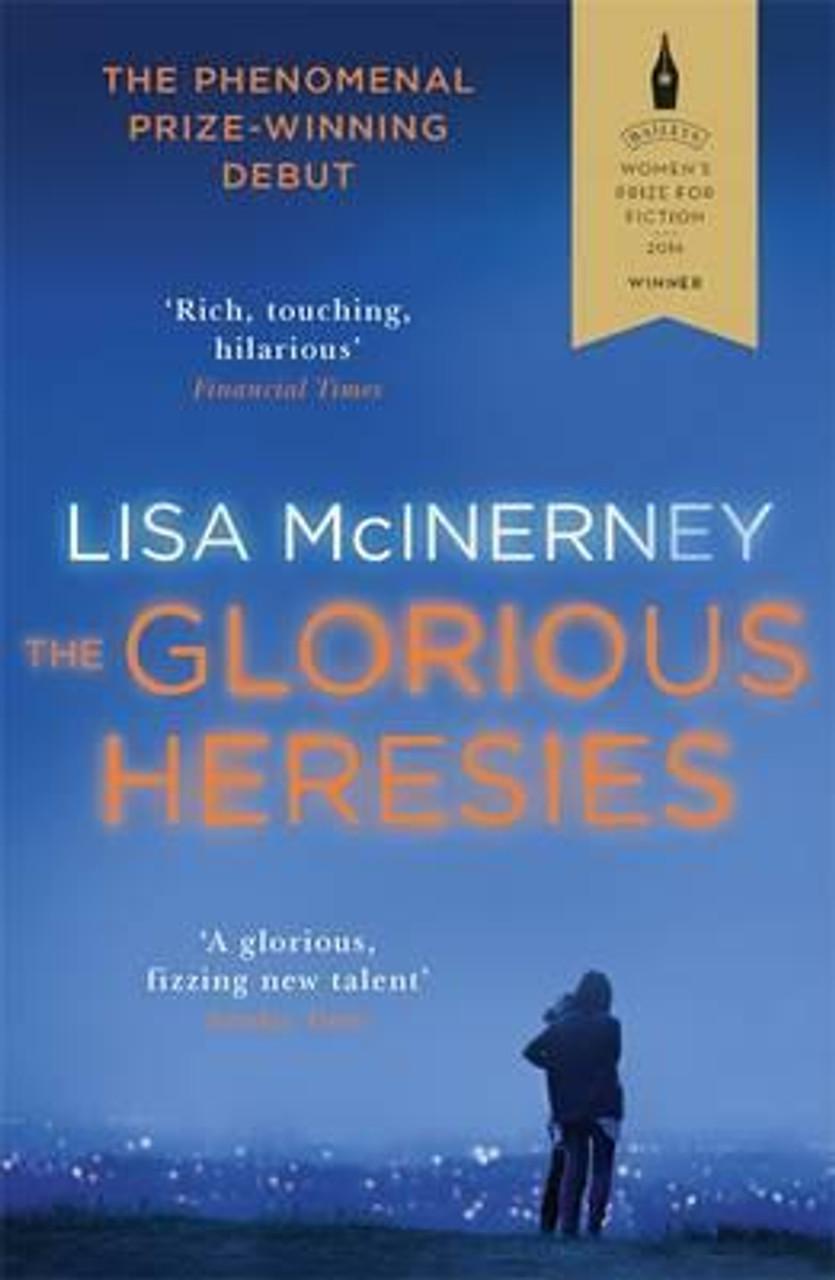 Mcinerney, Lisa / The Glorious Heresies