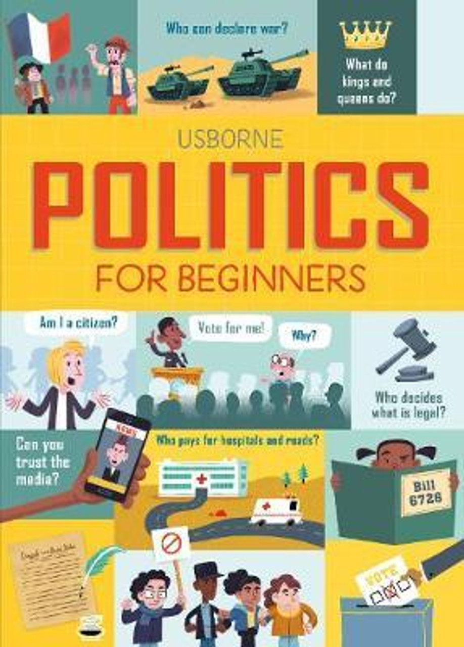 Usborne Politics for Beginners HB 2018 - Introduction for Young People
