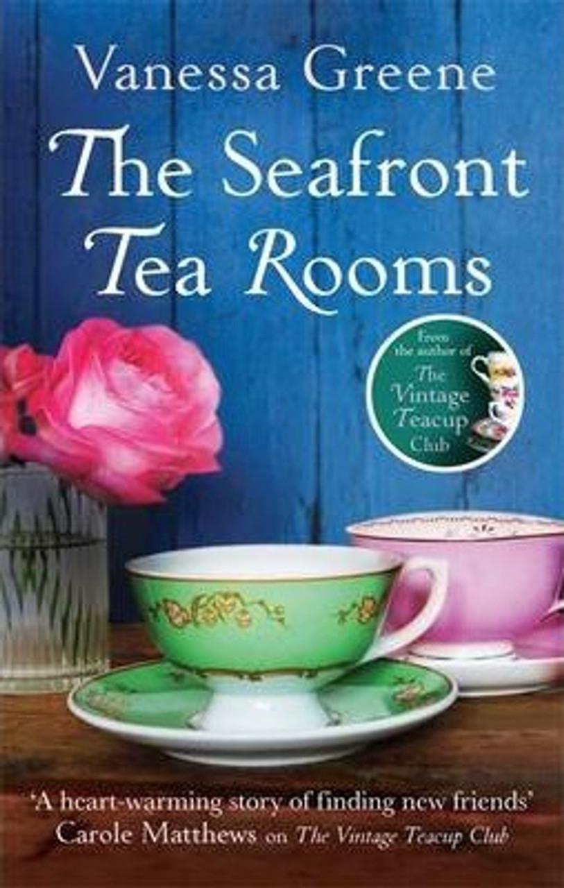 Greene, Vanessa / The Seafront Tea Rooms
