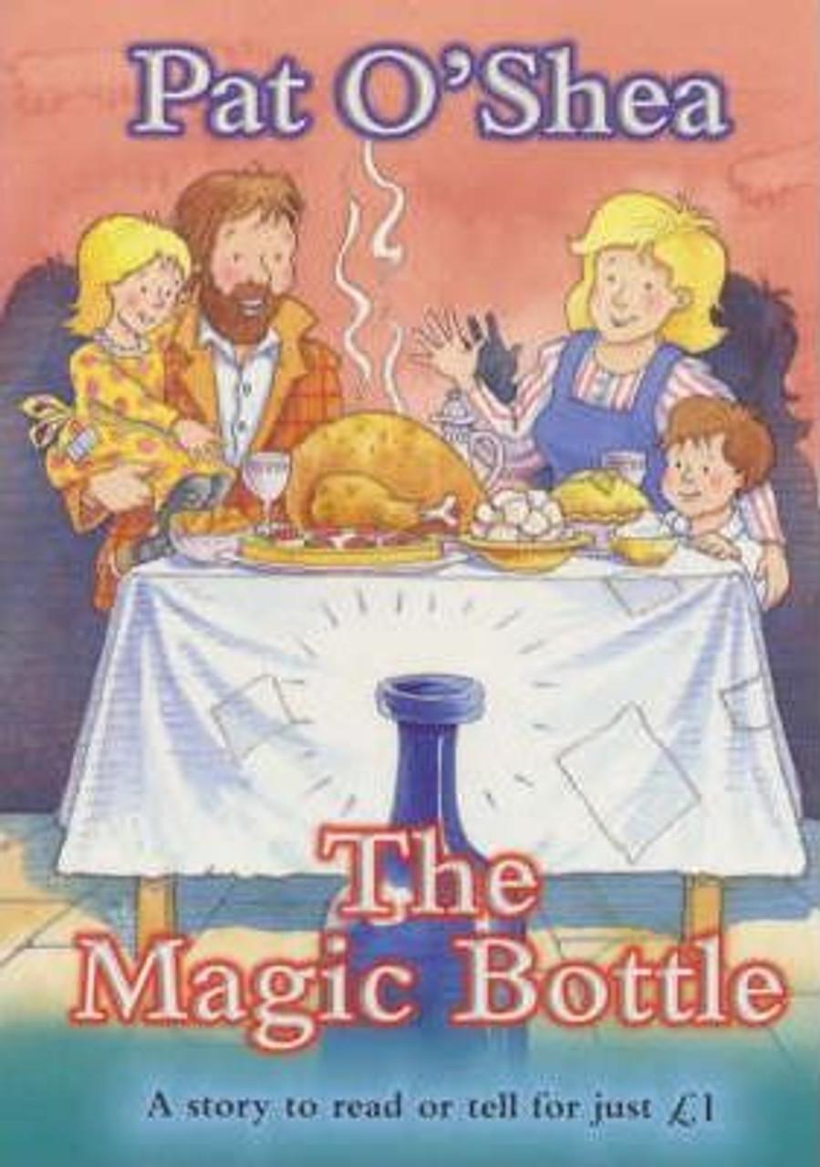 O'Shea, Pat / The Magic Bottle