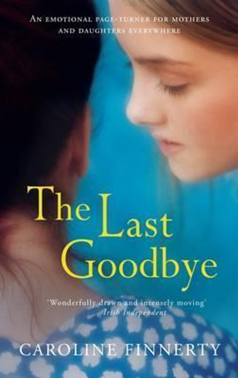 Finnerty, Caroline / The Last Goodbye