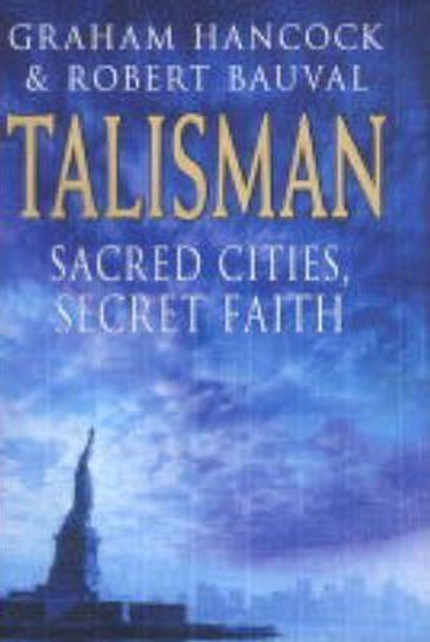 Hancock, Graham / The Talisman : Sacred Cities Secret Faith (Large Hardback)