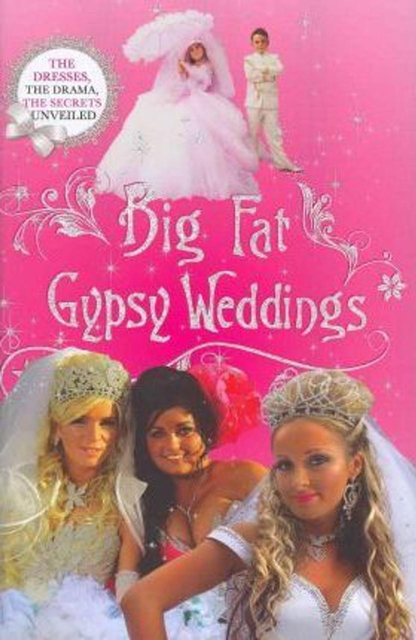 Big Fat Gypsy Weddings (Large Hardback)