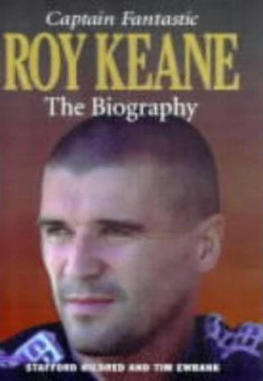 Keane, Roy / Roy Keane : Captain Fantastic (Large Hardback)