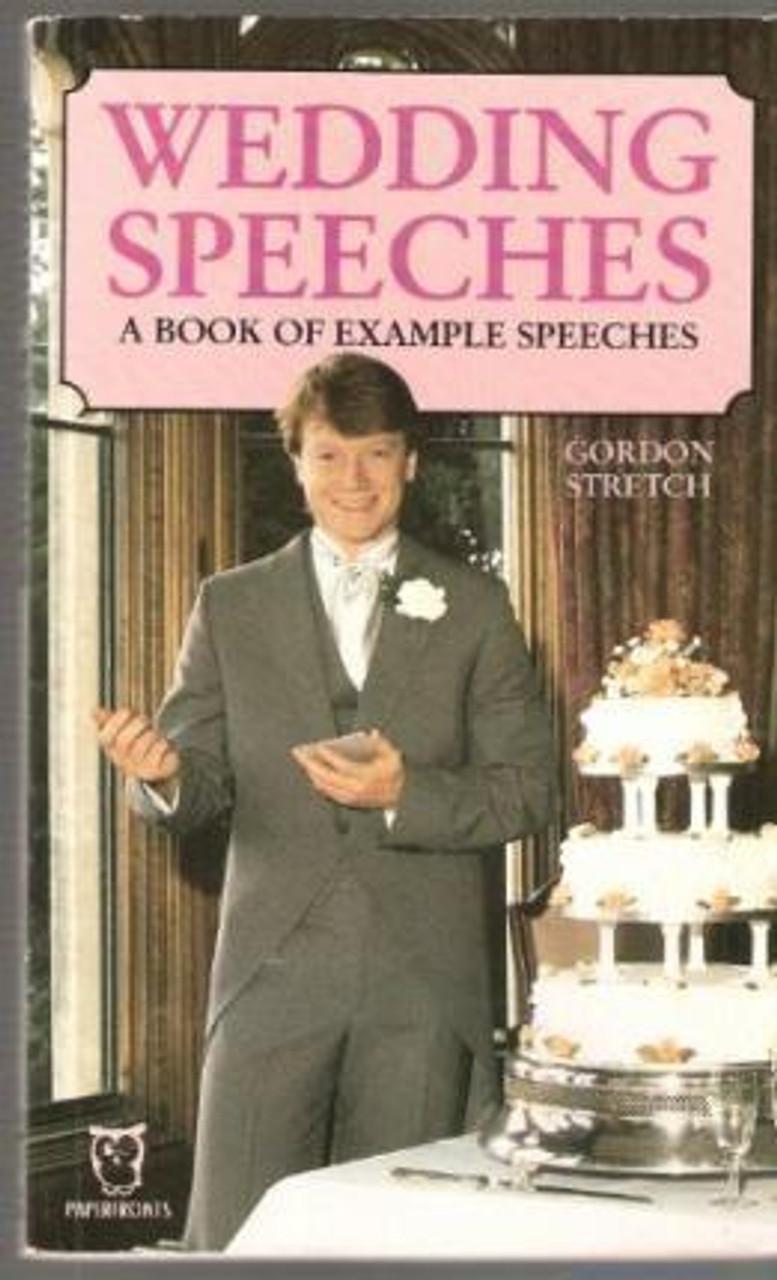 Stretch, Gordon / Wedding Speeches