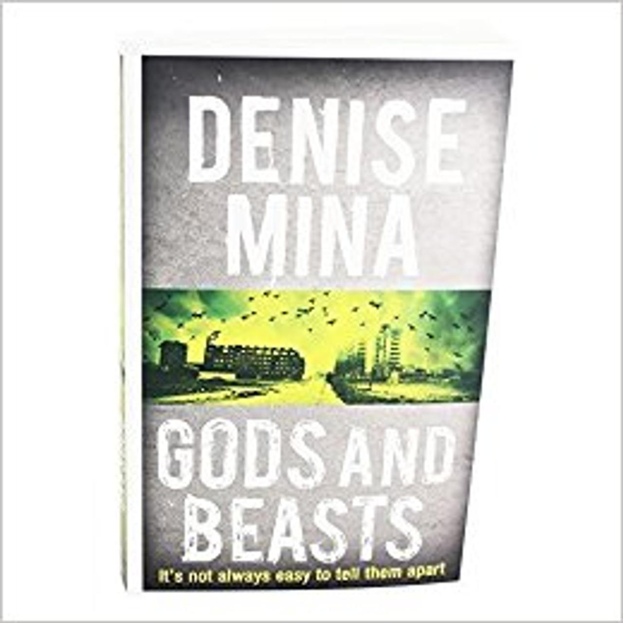 Mina, Denise / Gods And Beasts