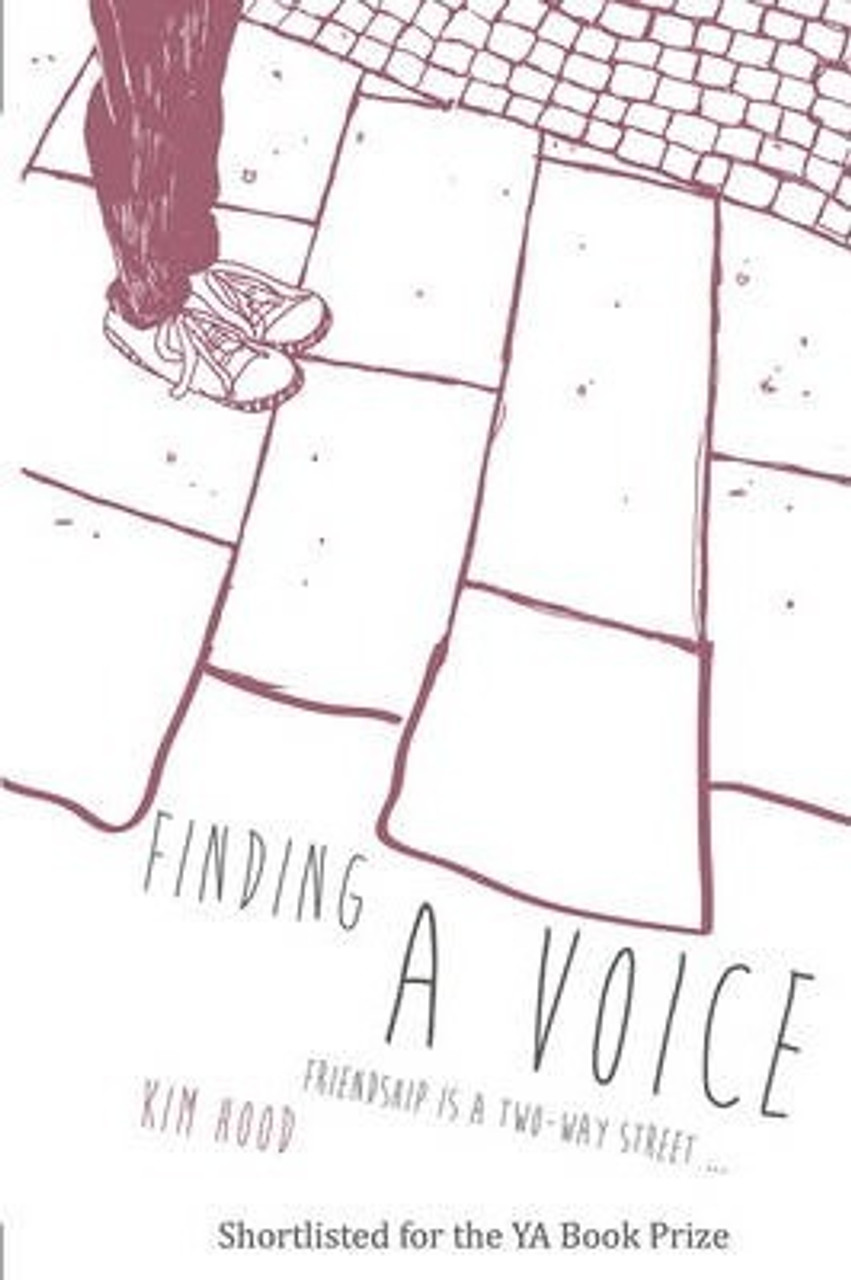 Hood, Kim / Finding A Voice : Friendship is a Two-Way Street ...