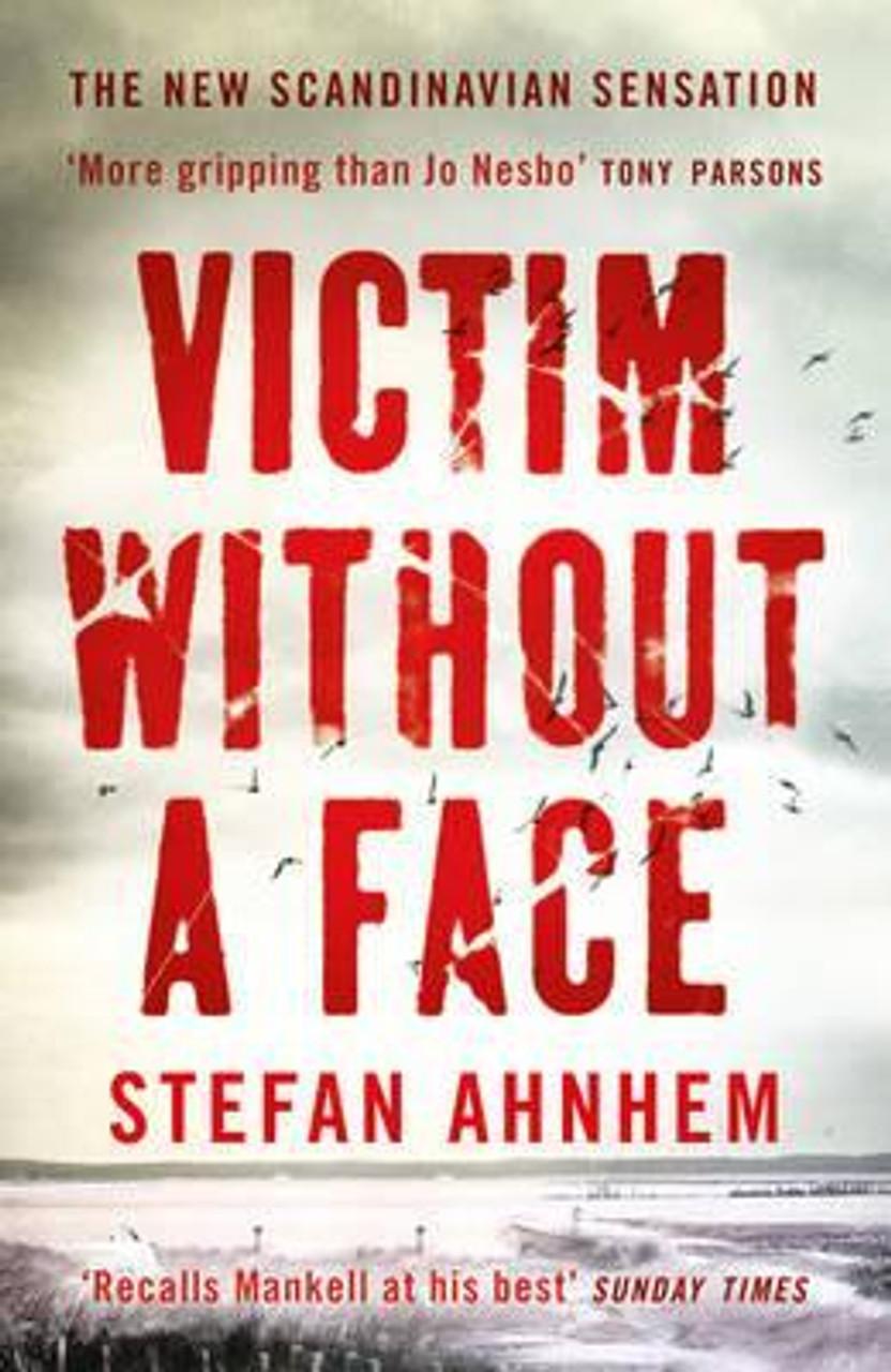Ahnhem, Stefan / Victim Without A Face