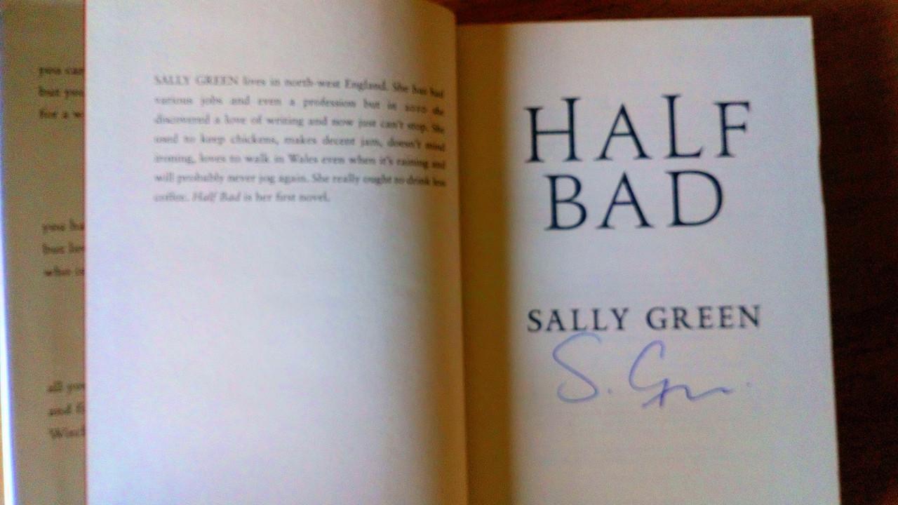Green, Sally - Half Bad - SIGNED 1st Edition YA 2014