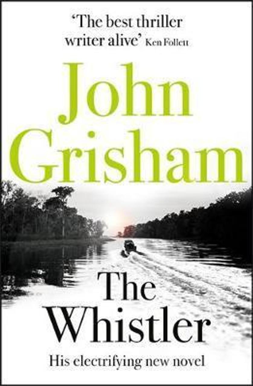 Grisham, John / The Whistler