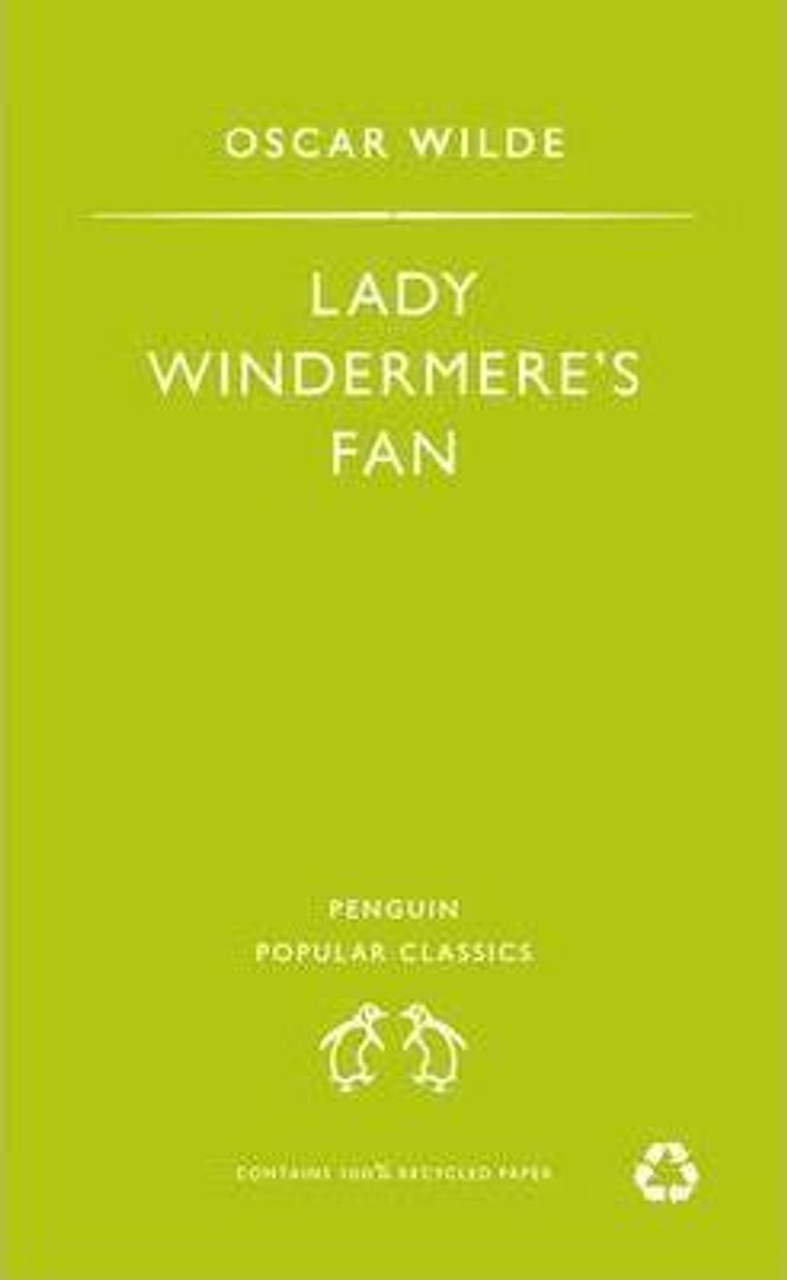 Wilde, Oscar / Lady Windermere's Fan