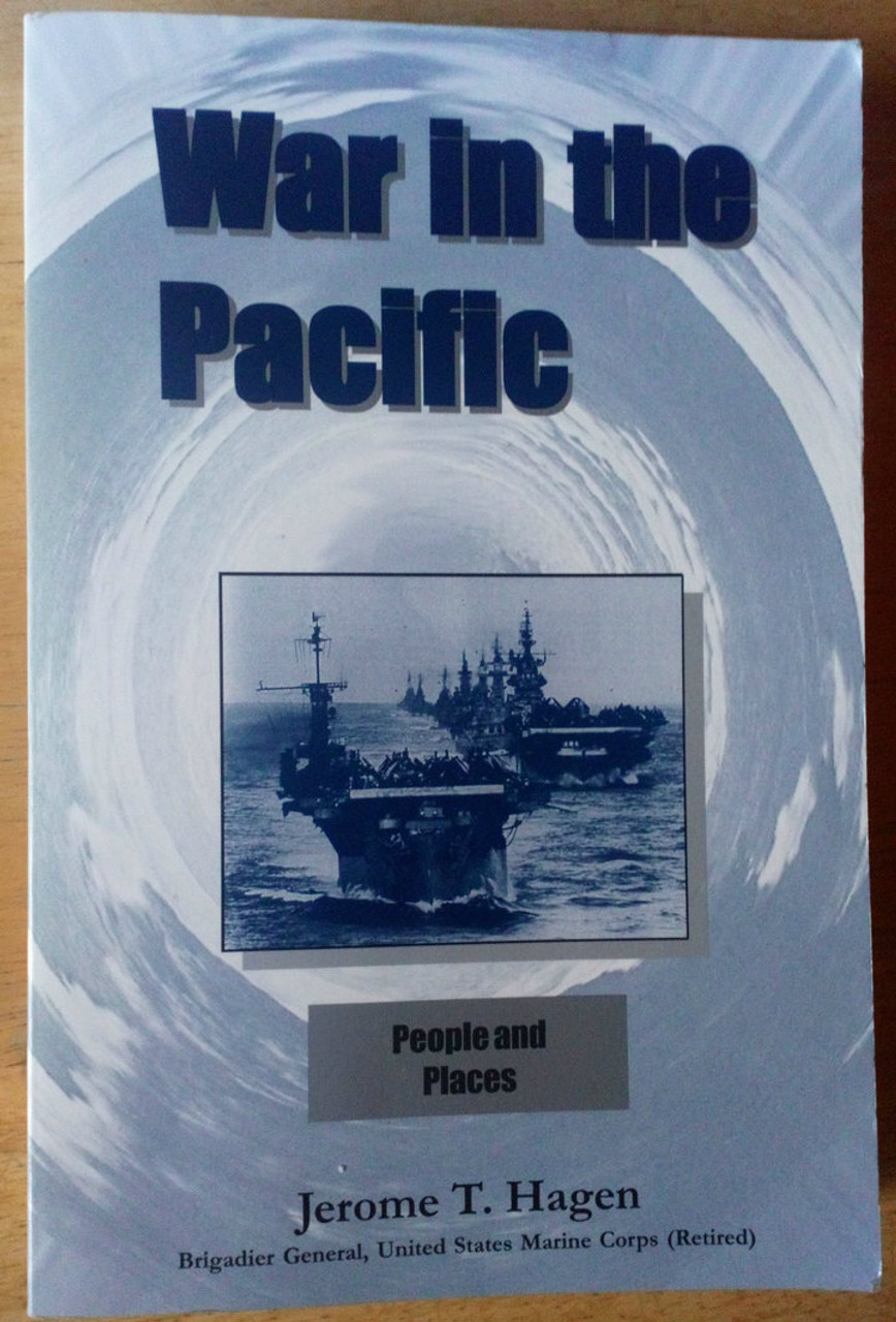 Hagen Jerome T - War in the Pacific - SIGNED & Dedicated PB WW2 Naval Warfare