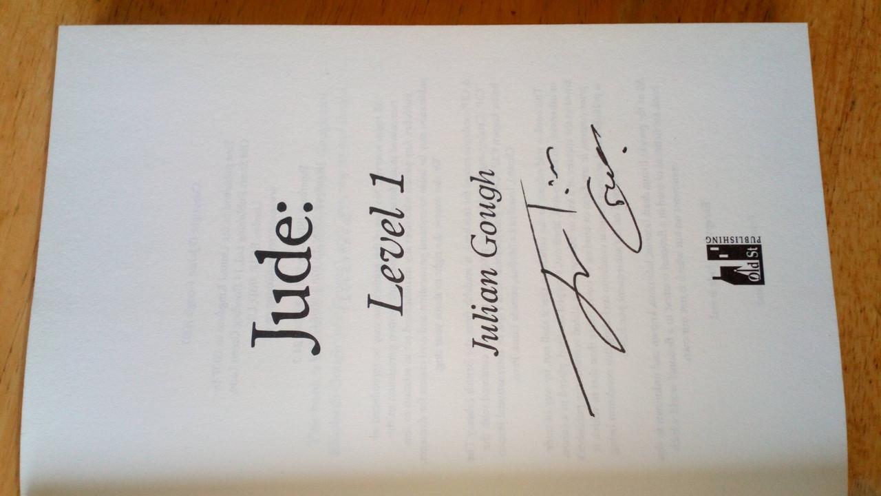 Gough, Julian - Jude, Level 1 - SIGNED hardcover 1st Edition 2007