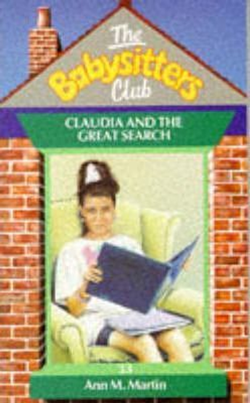 Martin, Ann M. / The Babysitters Club: Claudia and the Great Search