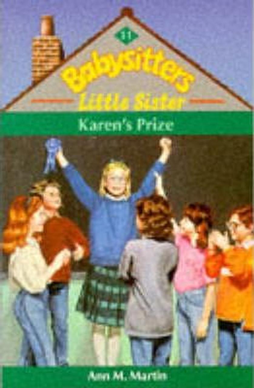 Martin, Ann M. / Babysitters Little Sister: Karen's Prize