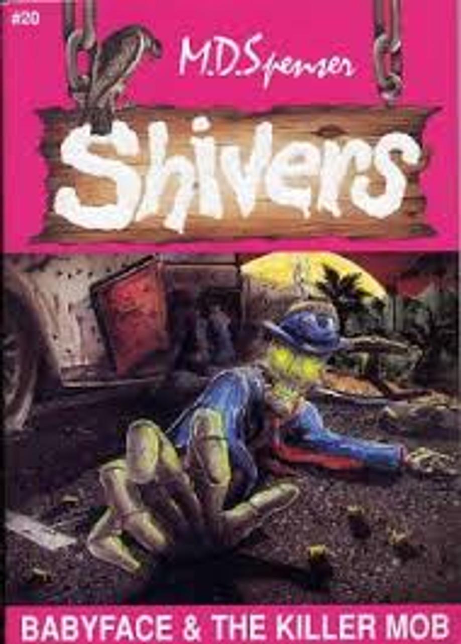 Spenser, M. D. / Shivers : Babyface & The Killer Mob