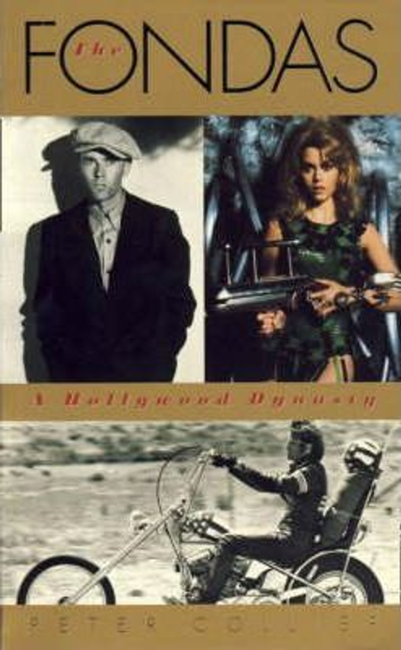 Collier, Peter / The Fondas : A Hollywood Dynasty