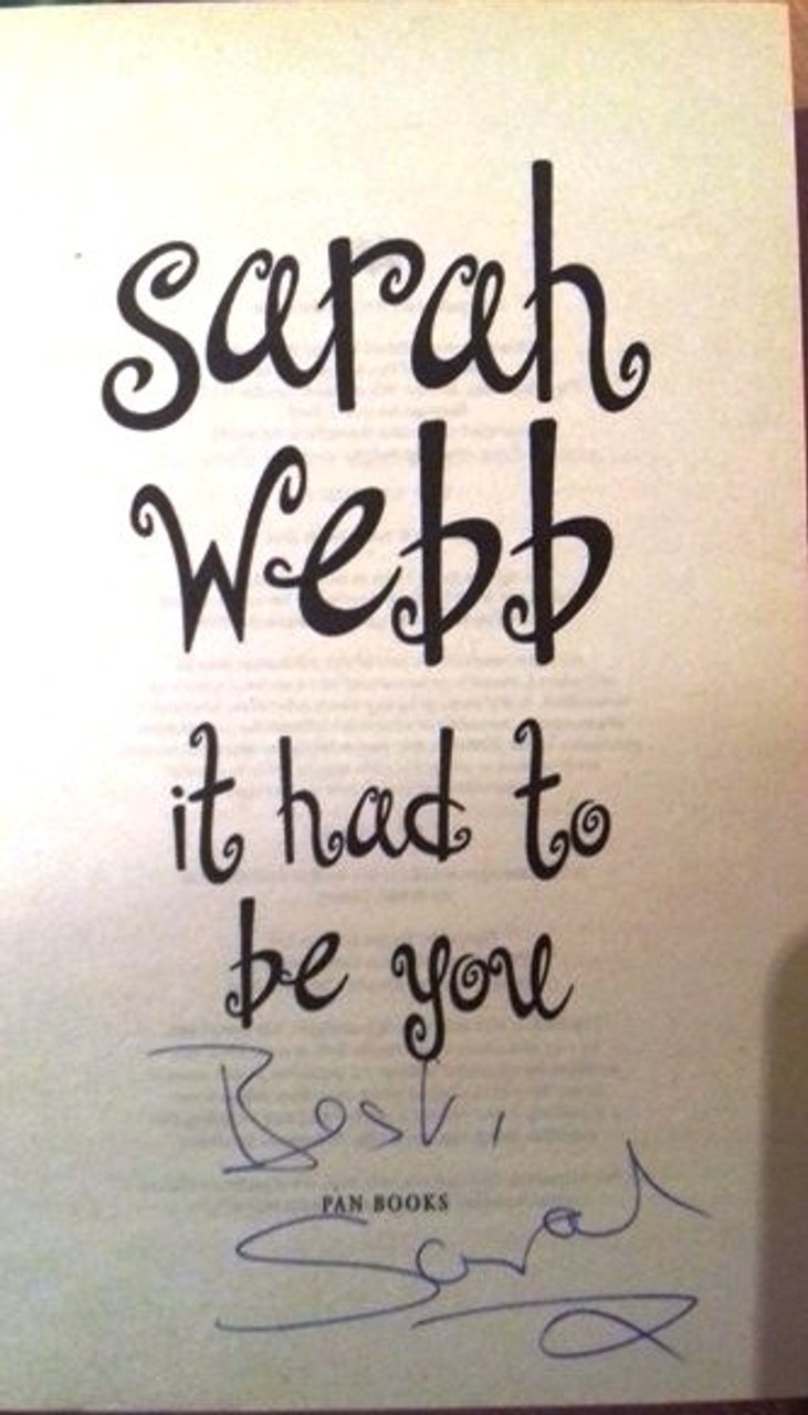 Sarah Webb / It Had To Be You (Paperback) (Signed by the Author)