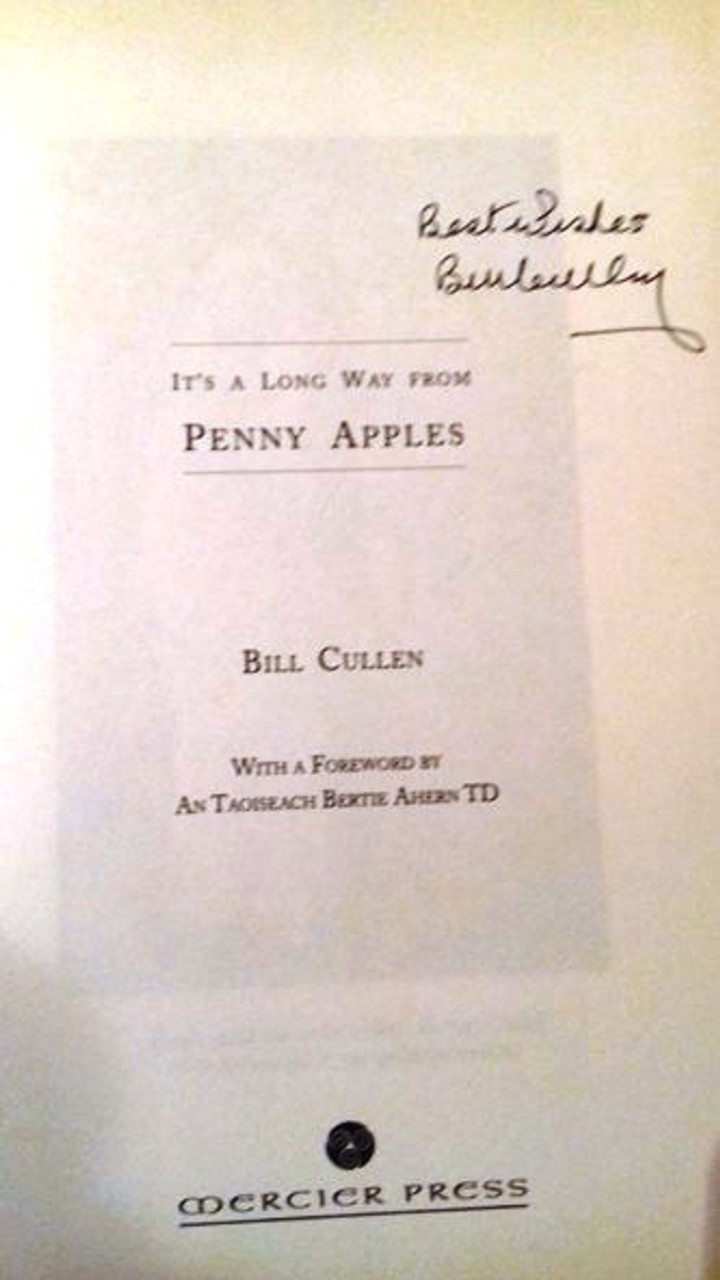 Bill Cullen / It's a Long Way from Penny Apples (Large Hardback) (Signed by the Author)